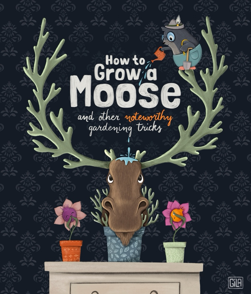 Book Cover - How to Grow a Moose